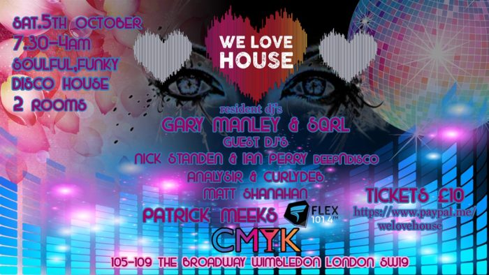 We Love House Saturday 5th October